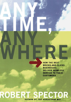 Book: Anytime, Anywhere by Robert Spector