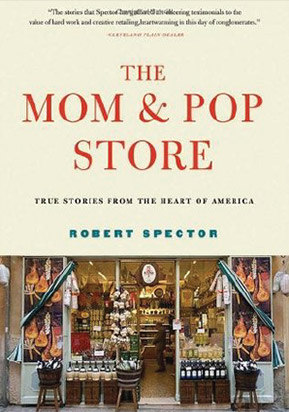 Book Cover: The Mom & Pop Store by Robert Spector
